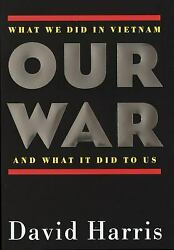 Our War : What We Did in Vietnam and What It Did to Us  (ExLib NoDust)