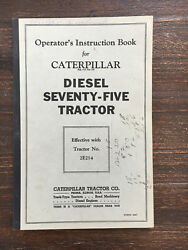 Caterpillar Diesel 75 Antique Crawler Tractor Manual Hit Miss Engine John Deere