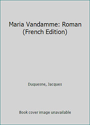 Maria Vandamme: Roman (French Edition) by Duquesne Jacques $8.06