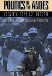 Politics in the Andes : Identity Conflict Reform