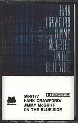 On the Blue Side by Jimmy McGriff and Hank Crawford (Cassette)