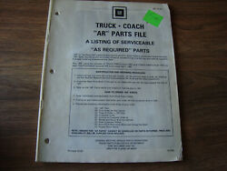 1697 1987 GM Truck Coach AR Parts File Listing Of Serviceable Parts NWIO $10.00
