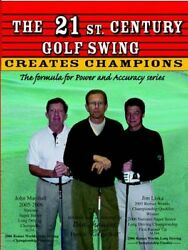The 21st Century Golf Swing with Power amp; Accuracy Book Dan and Elaine Shauger… $74.95