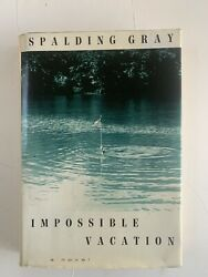 Impossible Vacation Spalding Gray Knopf 1992 Later Printing $9.00