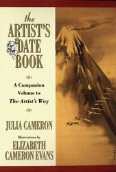 The Artist#x27;s Date Book : A Companion Volume to the Artist#x27;s Way by Julia Cameron $4.09