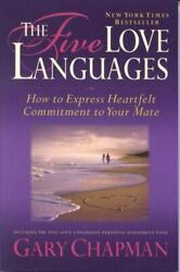 The Five Love Languages: How to Express Heartfelt Commitment to Your Mate $4.09
