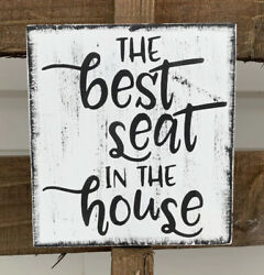 Farmhouse rustic Bathroom wood sign BEST SEAT IN THE HOUSE Funny Toilet 5.5X5.5 $12.99