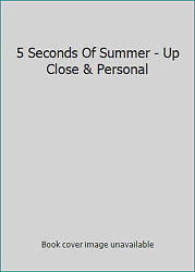 5 Seconds of Summer: Up Close amp; Personal $6.38