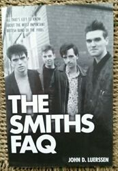 The Smiths FAQ * Luerssen 2015 First Edition  Morrissey Johnny Marr Rourke Joyce $9.85