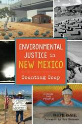 Environmental Justice in New Mexico: Counting Coup [Natural History] [NM] $18.69