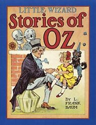 Little Wizard Stories of Oz Books of Wonder by Baum L. Frank Hardcover $14.95