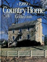 Country Home Collection 1989 by Better Homes and Gardens Editors $4.73