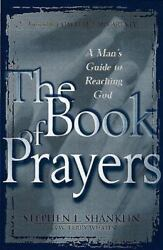 The Book of Prayers : A Mans Guide to Reaching God $6.23