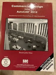 Commercial Design Using AutoCAD 2012 by Daniel John Stine