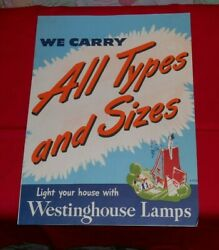 vintage WESTINGHOUSE LIGHT BULBS LAMPS RETAIL STORE DISPLAY SIGN #4 all types