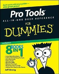 Pro Tools All-in-One Desk Reference for Dummies by Jeff Strong (2008 Perfect) $19.99