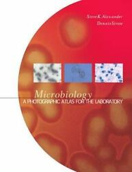 Microbiology : A Photographic Atlas for the Laboratory by Dennis Strete and... $10.99