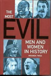The Most Evil Men and Women in History by Miranda Twiss $4.09