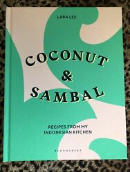 Coconut amp; Sambal: Recipes from My Indonesian Kitchen by Lara Lee Hardcover $24.99