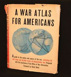 A WAR ATLAS FOR AMERICANS 1944 WWII HARDCOVER W DUST JACKET SIMON amp; SCHUSTER $19.95
