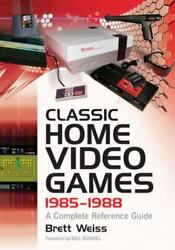 Classic Home Video Games 1985 1988 : A Complete Reference Guide $21.46