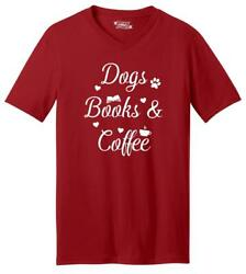 Mens Dogs Books and Coffee V Neck Tee Puppy Reader Caffeine Dog Lover $8.99