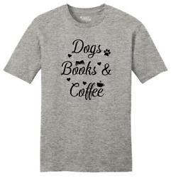 Mens Dogs Books and Coffee Soft Tee Puppy Reader Caffeine Dog Lover $8.89