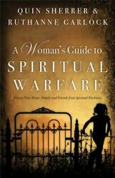 A Woman#x27;s Guide to Spiritual Warfare : Protect Your Home Family and Friends... $4.09