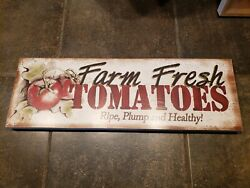 Wood Hanging Rustic Kitchen sign...Farm Fresh Tomatoes Ripe plump and Healthy $14.99