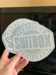 2 6quot; CERTIFIED SHITBOX VINYL STICKERS FAST SHIPPING $3.99