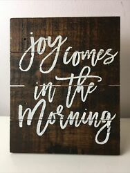 Joy Comes in the Morning Wooden Wall Hanging Sign farmhouse country decor $10.50