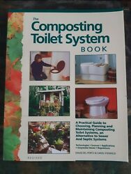 Composting Toilet System Book: A Practical Guide by David del Porto amp; C. Steinfe $33.95
