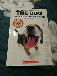 Artist Collection: The Dog : Dogs Rule Cats Drool Trade Paperback $3.00