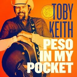Toby Keith Peso In My Pocket CD New $14.20