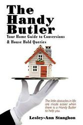 Handy Butler: Your Home Guide to Conversions and House Hold Queries by Lesley-an