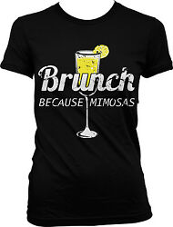 Brunch Because Mimosas Sunday Shenanigans Drinking Party Juniors T shirt $11.87