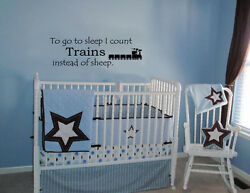 TO GO TO SLEEP I COUNT TRAINS VINYL WALL DECAL QUOTE ART HOME KIDS NURSERY $9.75