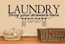 LAUNDRY DROP YOUR DRAWERS HERE VINYL WALL LETTERS DECOR 12quot; x 29quot; $12.87