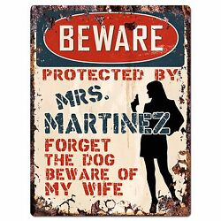 PPBW 0011 Beware Protected by MRS. MARTINEZ Rustic Chic Sign Funny Gift Ideas $19.95