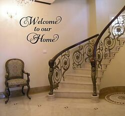 WELCOME TO OUR HOME VINYL WALL ART DECAL STICKER QUOTE DECOR WORDS LETTERING $13.95