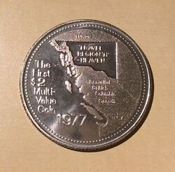 Fort St. John First Multi Value Coin $2 HEAVEN 1977 Trade Dollar $3.40