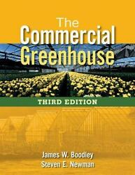 The Commercial Greenhouse Newman Steven E. Boodley James Good Book
