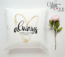 ALWAYS PERSONALISED PILLOW CUSHION VALENTINES DAY WEDDING ANNIVERSARY GIFT
