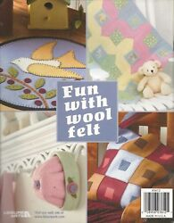 Leisure Arts Fun With Wool Felt 19 Wool felt Projects For You and Your Home 2004