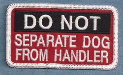 DO NOT SEPARATE DOG FROM HANDLER service dog vest patch