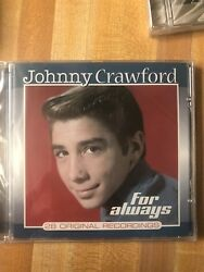 JOHNNY CRAWFORD: FOR ALWAYS CD.. 28 ORIGINAL HITS .. BRAND NEW FACTORY SEALED