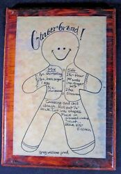 Greg Wallace Production quot;GINGERBREAD MAN RECEIPT quot; Rustic On Wood 10X7 $19.58