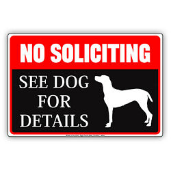 No Soliciting See Dog For Details Animal Warning Funny Gift Aluminum Metal Sign $9.99