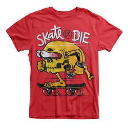 Skate or Die T Shirts Matching Funny Gift Novelty Meme Tee Shirt GBP 24.99
