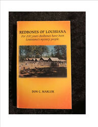 Redbones of Louisiana - By Don C Marler ; ISBN: 1-887745-21-1